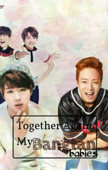 Together Again Bangtan Babies