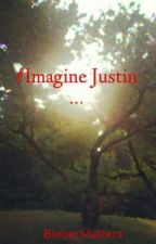 #Imagine Justin ... by BieberMatters