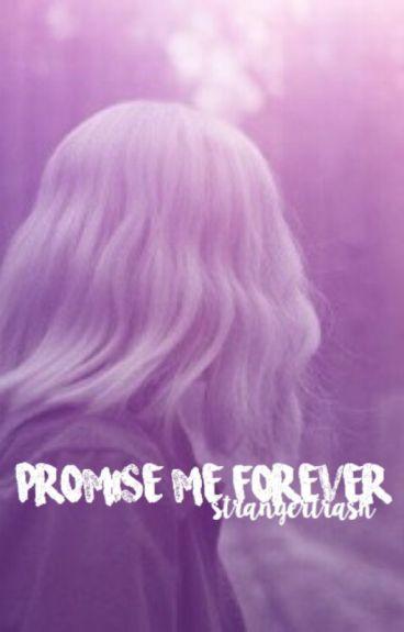 Promise Me Forever (Future Mileven)
