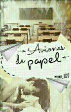 Aviones de papel |Luhrinha| by monii_1127