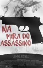 Na Mira do Assassino by JRossi1598