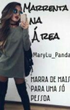 Marrenta na Área  by MaryLu_Panda