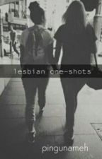 lesbian one-shots  by pinguinameh