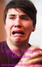 Cringe Wattpad mistakes by AdventureWithFeetUp
