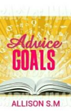 Advice Goals by thecoffeechick