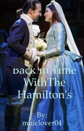 Back In Time With The Hamilton's by muiclover04