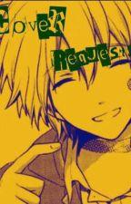 Cover Requests by Kinkuro_Akada