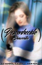 Desconhecido-Shawmila-(COMPLETO) by lilocaPoca