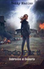 Todo Por TI (#JUNTOS2) by Betunia3536