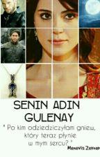 Senin adin Gulenay || Muhteşem yüzyıl Kösem || by Menevis_Zeynep