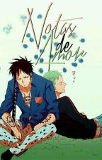 Notas de amor ✒ LawZoro ; One Piece by -rxinbxwstxr