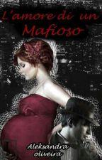 l'amore di un mafioso by LekOliveira