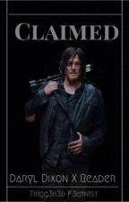 Claimed (Daryl Dixon X Reader) by PLLwalking