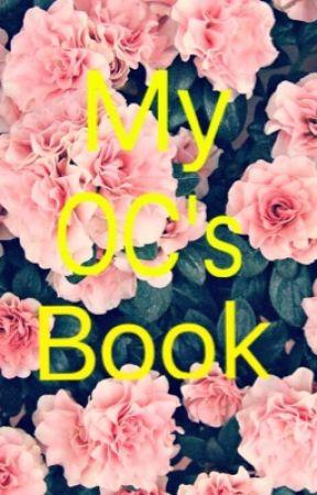 My OC's Book by The_Christine_Daae
