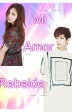Mi Amor Rebelde (Taehyung y Tu)  by Silvina_Kpoper