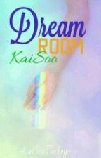 Dream Room|KaiSoo by KaiSooTurkey