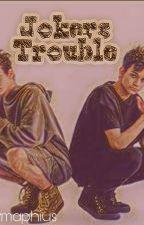Joker's trouble by dri323232