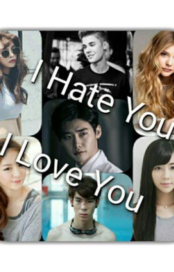 I Hate You I Love You (end)