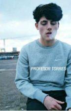 Profesor Torres. ➪luis torres [EDITANDO] by -mrgrimes