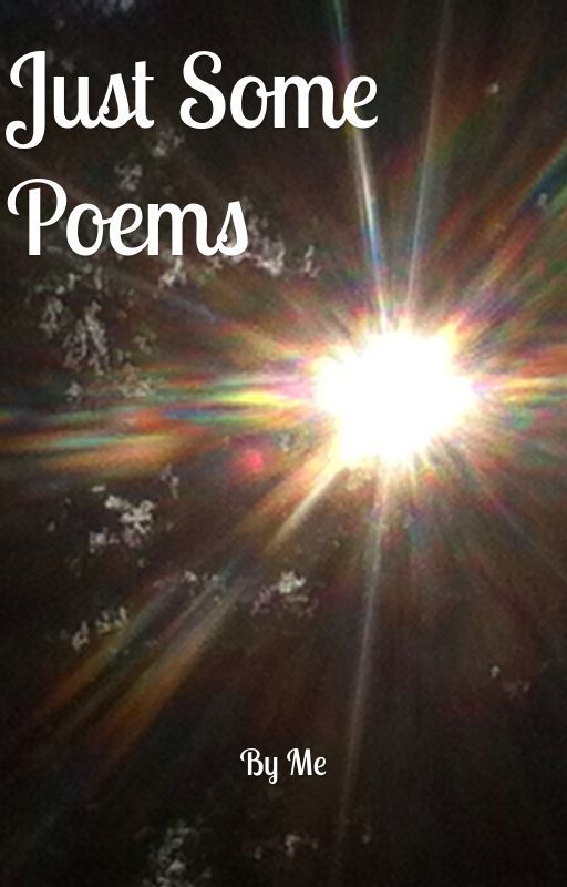 They're Poems, do I Need a Title? by liligrace12