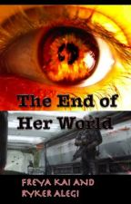 The End of Her World by wolf_of_the_night