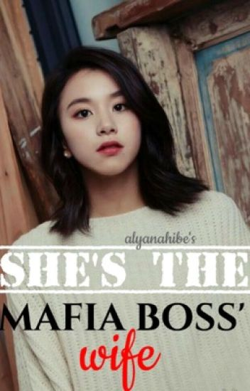 She's the mafia boss' wife