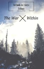 The War Within by ASparkOfHope7