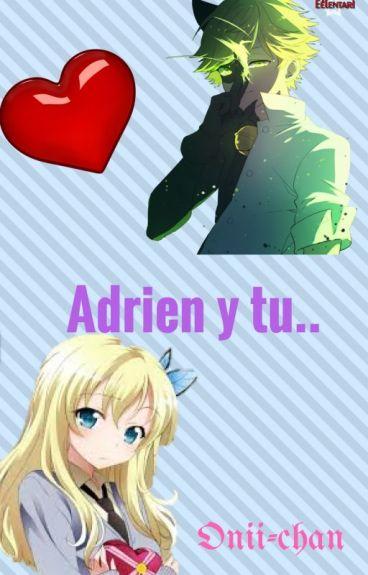 Adrien y tu..