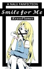 Smile For Me by KeysxFlames