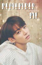Remember Me ↛ JungKook by Lu_Taegi