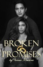 Broken Promises (COMPLETED) by ANNwithnoE