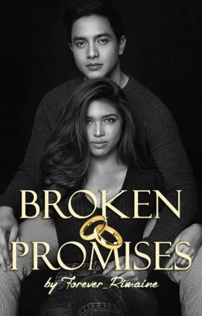 Broken Promises (COMPLETED) by Forever_Rimaine