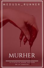 Murher by Medusa_Runner