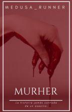 Murher by Medusa_Runner