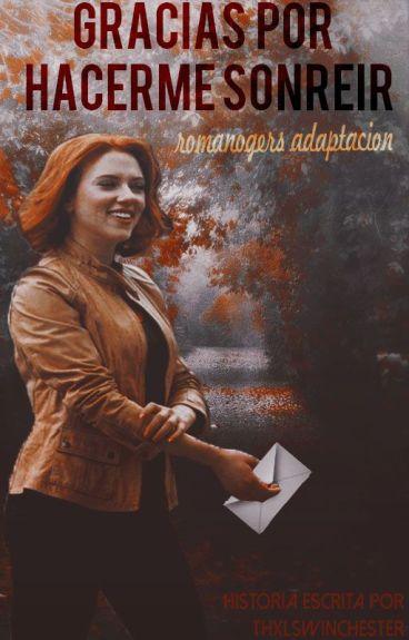 Gracias por hacerme sonreír   Romanogers