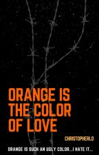 Orange is the color of love by Catmila1