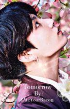 Tomorrow Jungkook FF by iAteYourBacon