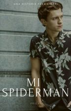 Mi Spider Man [EDITANDO] (Tom Holland) by FridaJH