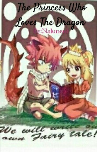 The Princess Who Loves The Dragon
