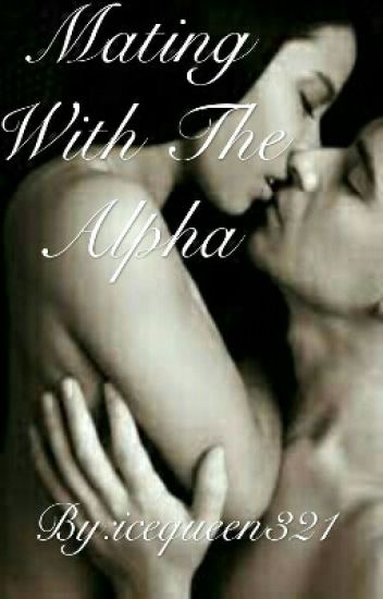 Mating With The Alpha