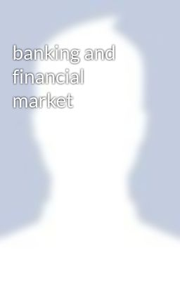 banking and financial market