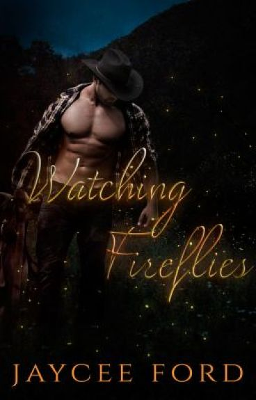 Watching Fireflies by AuthorJayceeFord