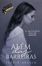 ALÉM DAS BARREIRAS (#SetembroAmarelo) by flavia_fly