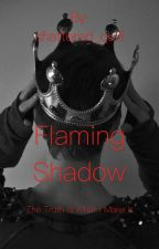 Flaming Shadow by shattered_quill