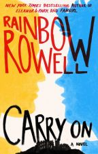 Carry on - Rainbow Rowell by XTheWhoX
