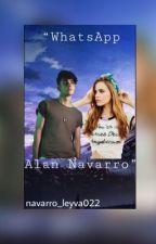 WhatsApp Alan Navarro❤ -Terminada- by navarro_leyva022