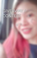 GIVEAWAY / CONTEST by yesternights