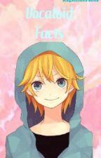 Vocaloid Facts by KagaminePanda
