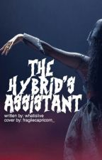 The Hybrid's Assistant by whatislive