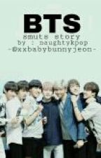 BTS Smuts Story by naughtykpop